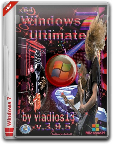 Windows 7 Ultimate SP1 x64 v.3.9.5 by vladios13 (2013/RUS)